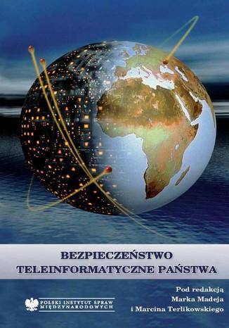 Okładka książki Bezpieczeństwo teleinformatyczne państwa
