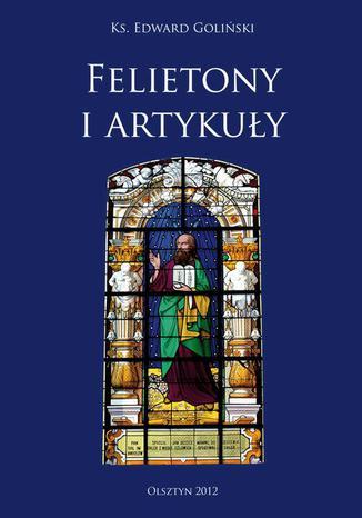 Okładka książki/ebooka Felietony i Artykuły