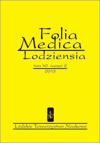 Folia Medica Lodziensia t. 40 z. 2/2013