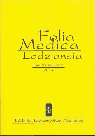 Folia Medica Lodziensia t. 41 z. 1/2014