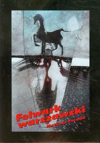 Okładka książki Folwark warszawski
