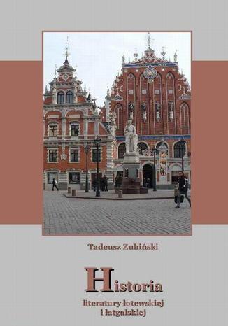 Historia literatury łotewskiej i łatgalskiej