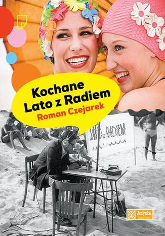 Okładka książki/ebooka Kochane Lato z Radiem