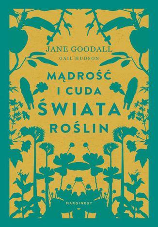 Okładka książki Mądrość i cuda świata roślin