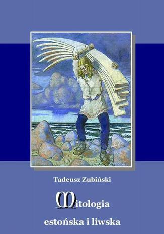 Mitologia estońska i liwska