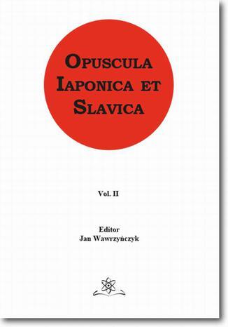 Okładka książki Opuscula Iaponica et Slavica  Vol. 2