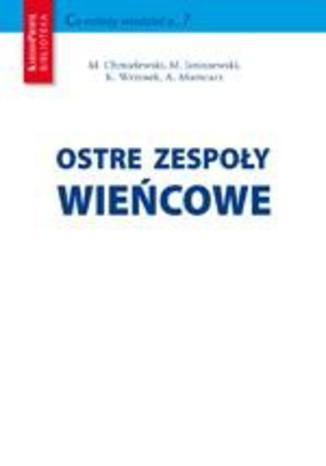 Okładka książki/ebooka Ostre zespoły wieńcowe