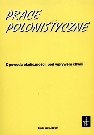 Prace Polonistyczne t. 64/2009