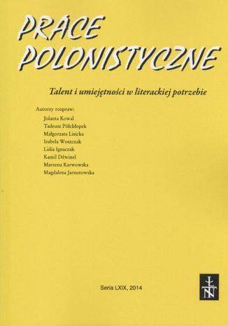Prace Polonistyczne t. 69/2014