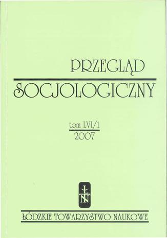 Przegląd Socjologiczny t. 56 z. 1/2007