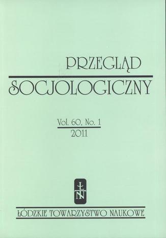 Okładka książki Przegląd Socjologiczny t. 60 z. 1/2011