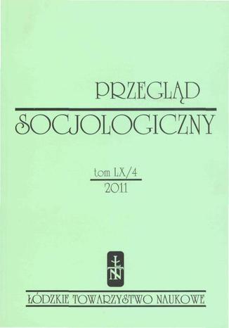Przegląd Socjologiczny t. 60 z. 4/2011