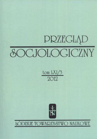 Przegląd Socjologiczny t. 61 z. 3/2012