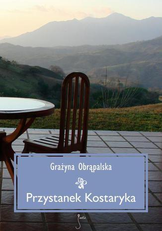 Okładka książki/ebooka Przystanek Kostaryka
