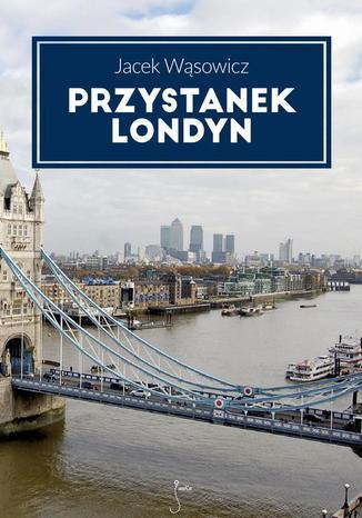 Okładka książki Przystanek Londyn