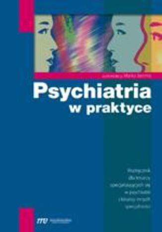 Okładka książki/ebooka Psychiatria w praktyce