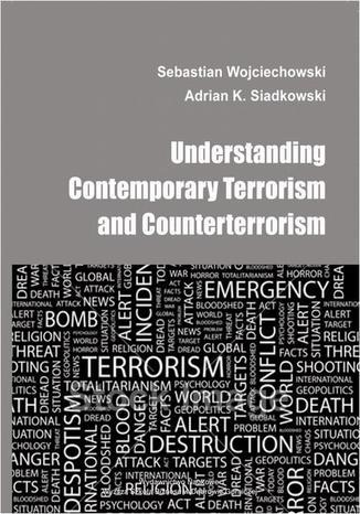 Okładka książki Understanding contemporary terrorism and counterterrorism