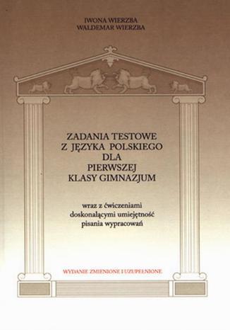 Okładka książki/ebooka Zadania testowe z języka polskiego dla pierwszej klasy gimnazjum