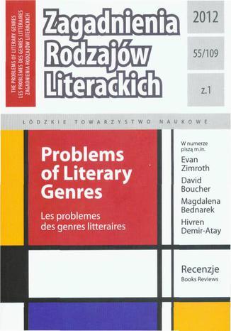 Okładka książki Zagadnienia Rodzajów Literackich t. 55 (109) z.1/2012