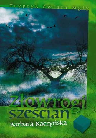 Okładka książki Złowrogi sześcian Tryptyk Świata Mgły