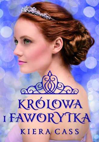 Okładka książki/ebooka Królowa i Faworytka Tom 3.5