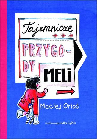 Okładka książki Tajemnicze przygody Meli