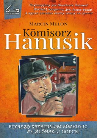 Okładka książki Komisorz Hanusik 1
