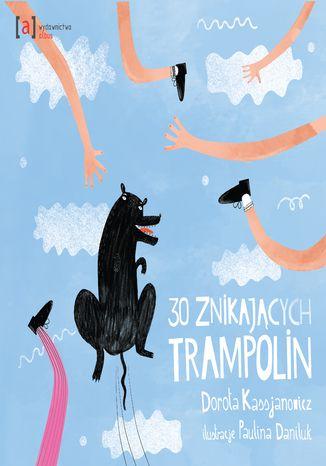 30 znikających trampolin