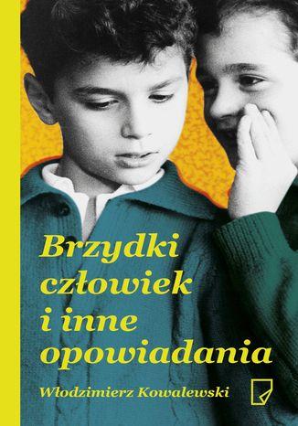 Okładka książki Brzydki człowiek i inne opowiadania