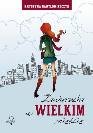 Okładka książki/ebooka Zawierucha w wielkim mieście