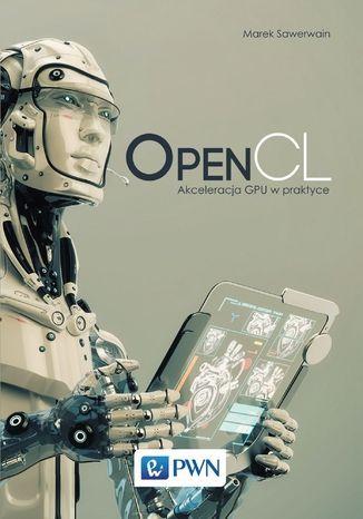 Okładka książki OpenCL. Akceleracja GPU w praktyce