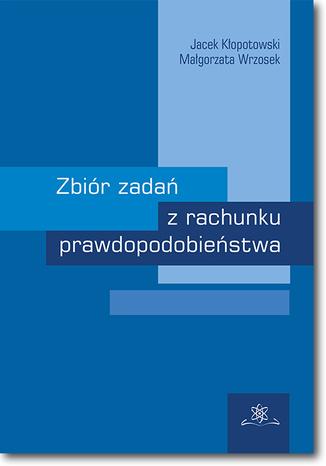 Okładka książki/ebooka Zbiór zadań z rachunku prawdopodobieństwa