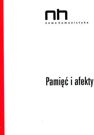 Okładka książki/ebooka Pamięć i afekty