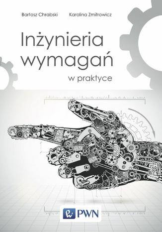 Okładka książki/ebooka Inżynieria wymagań w praktyce