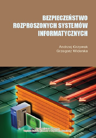 Okładka książki/ebooka Bezpieczeństwo rozproszonych systemów informatycznych