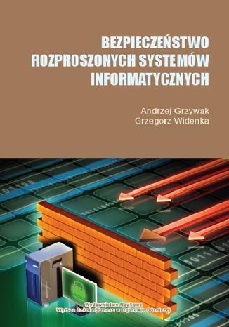 Okładka książki Bezpieczeństwo rozproszonych systemów informatycznych
