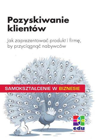 Okładka książki/ebooka Pozyskiwanie klientów