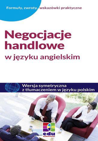 Okładka książki/ebooka Negocjacje handlowe w języku angielskim