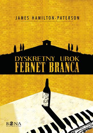 Okładka książki Dyskretny urok Fernet Branca