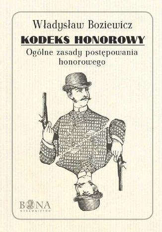 Okładka książki/ebooka Kodeks honorowy