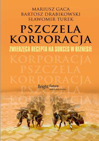 Okładka książki Pszczela korporacja