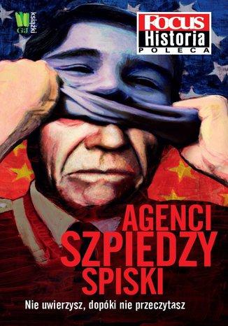 Agenci, szpiedzy, spiski
