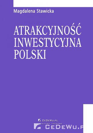 Okładka książki Atrakcyjność inwestycyjna Polski