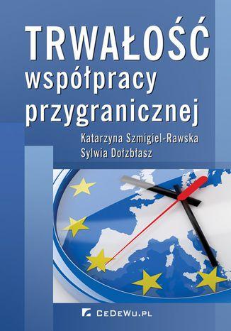 Okładka książki/ebooka Trwałość współpracy przygranicznej