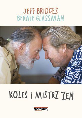 Okładka książki/ebooka Koleś i mistrz Zen