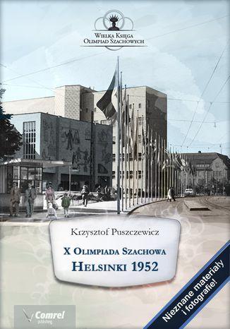 Okładka książki X Olimpiada Szachowa. Helsinki 1952