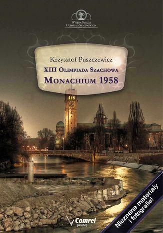 Okładka książki XIII Olimpiada Szachowa - Monachium 1958