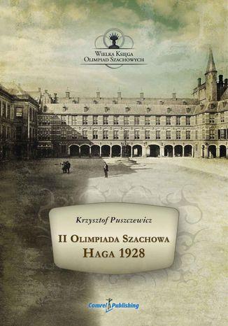 Okładka książki II Olimpiada Szachowa - Haga 1928