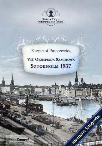 Okładka książki VII Olimpiada Szachowa - Sztokholm 1937