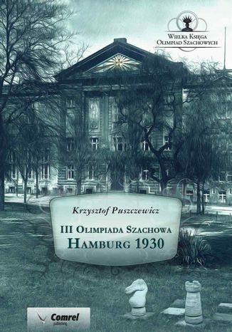 Okładka książki III Olimpiada Szachowa - Hamburg 1930